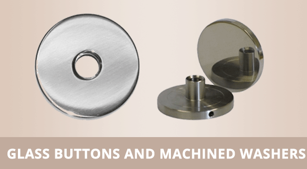 Glass Buttons & Machined Washers